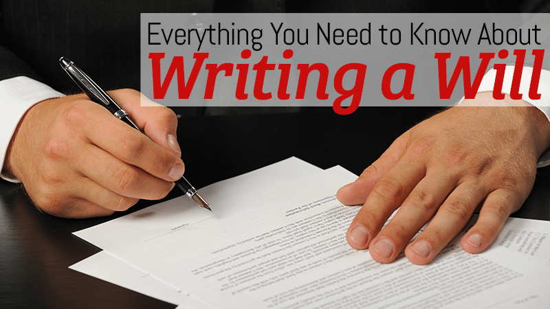 What you need to know about writing a will