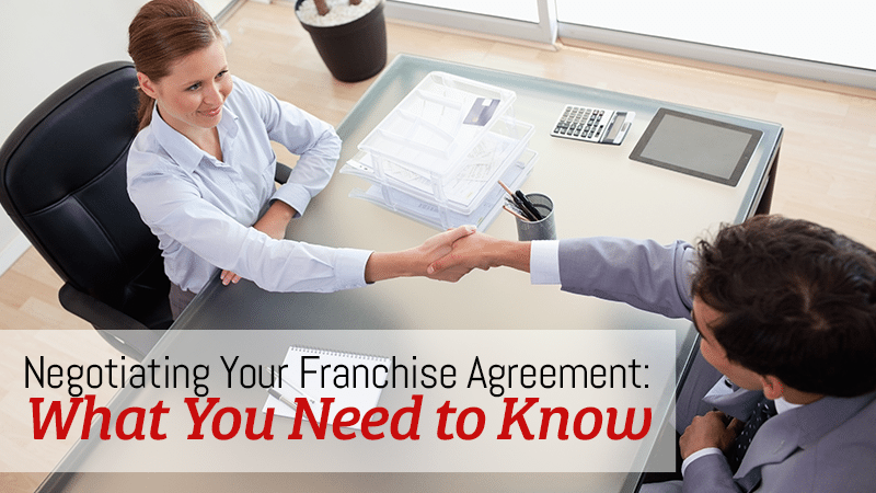 Negotiating Your Franchise Agreement: What You Need to Know