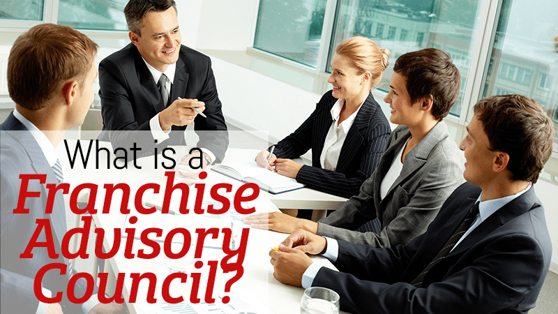 What is a Franchise Advisory Council?