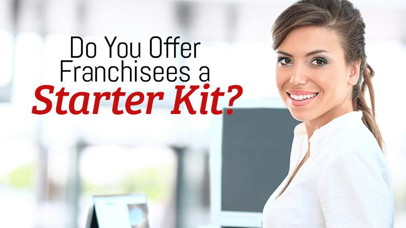 Do You Offer Franchisees a Starter Kit?