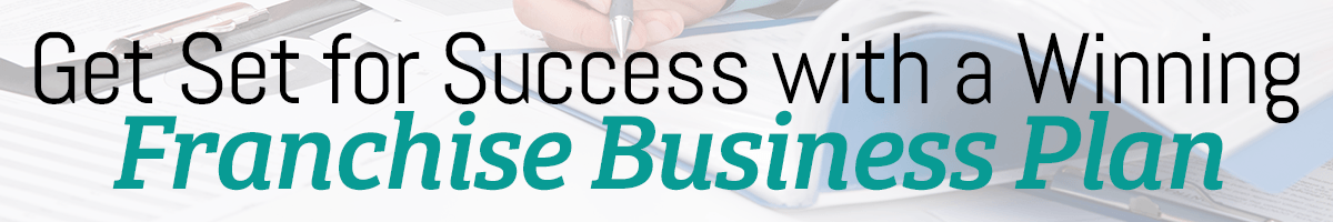 Get Set for Success with a Winning Franchise Business Plan